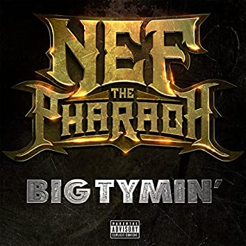 Big Tymin' - Single