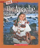 The Apache (True Books)