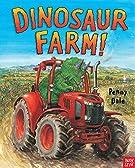 Dinosaur Farm! (Penny Dale's Dinosaurs)