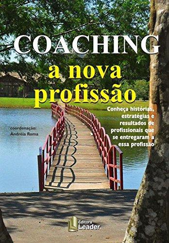 Coaching. A Nova Profissão