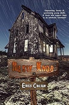 Rusty Knob by [Erica Chilson]