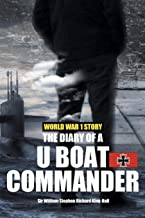 The Diary of a U-boat Commander (ANNOTATED)