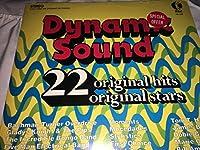 Dynamic Sound: 22 Orginal Hits By Original Stars