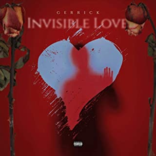 Invisible Love [Explicit]