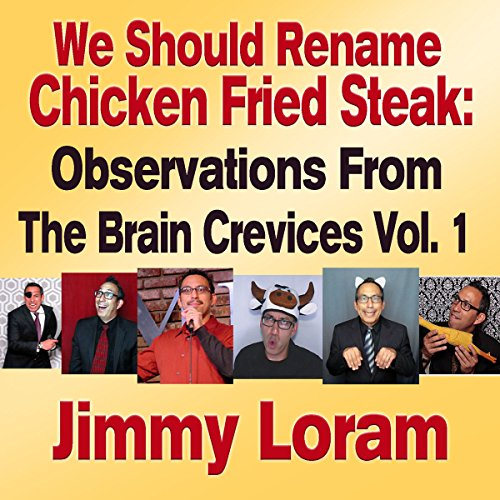 We Should Rename Chicken Fried Steak audiobook cover art