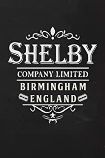 Shelby company limited Birmingham England Journal & Notebook: Birmingham England 1920s TV Series Notebook / Journal Gift, ...