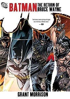 Batman: The Return of Bruce Wayne: Deluxe (Batman by Grant Morrison series Book 9) by [Grant Morrison, Frazer Irving, Georges Jeanty, Yanick Paquette, Ryan Sook, Chris Sprouse, Lee Garbett, Pere Perez]