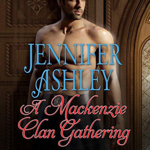 A Mackenzie Clan Gathering: Highland Pleasures Series #7.5