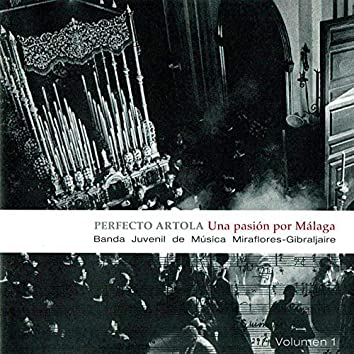 Perfecto Artola - una Pasión por Málaga Vol. 1