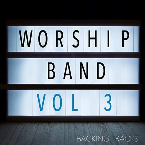 Church Music UK - Worship Band, Volume 3 (2019)