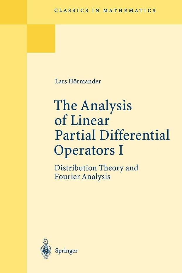 十分です道徳教育着飾るThe Analysis of Linear Partial Differential Operators I: Distribution Theory and Fourier Analysis (Classics in Mathematics)