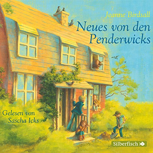 Neues von den Penderwicks (Die Penderwicks 4) audiobook cover art