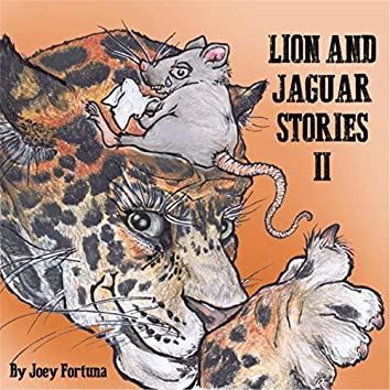 Lion and Jaguar Stories II