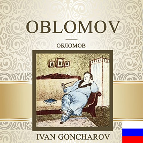 Couverture de Oblomov [Russian Edition]
