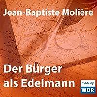 Der Bürger als Edelmann's image
