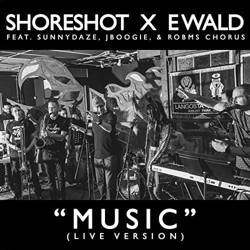 Shoreshot & Ewald feat. Sunnydaze, JBoogie & ROBMS Chorus