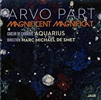 Arvo Part: Magnificent Magnificat by AQUARIUS