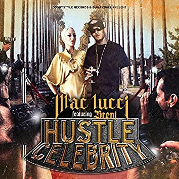 Hustle Celebrity (feat. Brevi) - Single