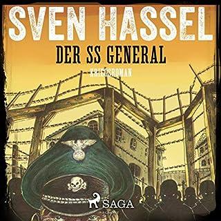 Der SS General                   Autor:                                                                                                                                 Sven Hassel                               Sprecher:                                                                                                                                 Samy Andersen                      Spieldauer: 12 Std. und 17 Min.     5 Bewertungen     Gesamt 4,6