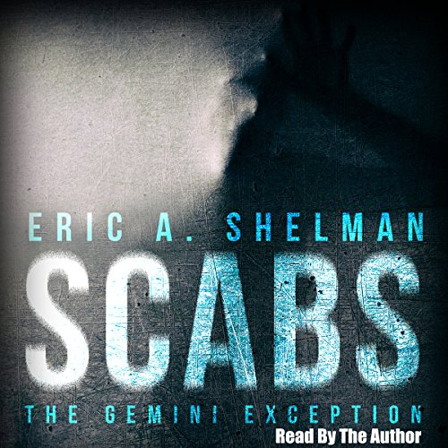 Scabs: The Gemini Exception audiobook cover art