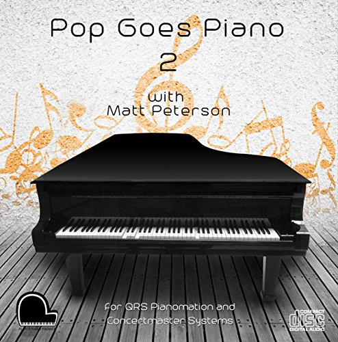 Pop Goes Piano 2 - QRS Pianomation and Baldwin Concertmaster Compatible Player Piano CD