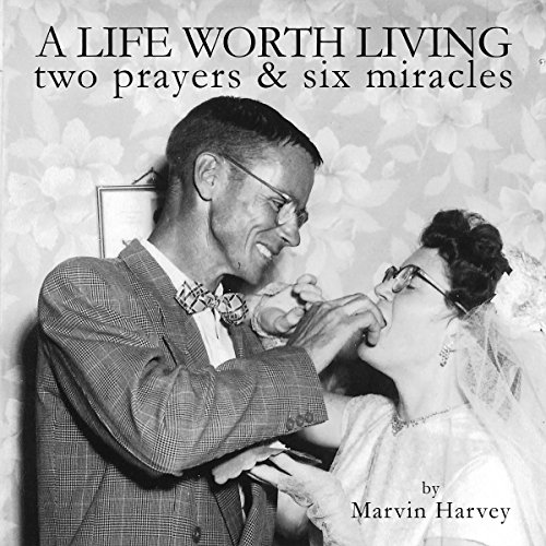 A Life Worth Living audiobook cover art