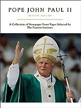 Pope John Paul II: May 18, 1920 - April 2, 2005