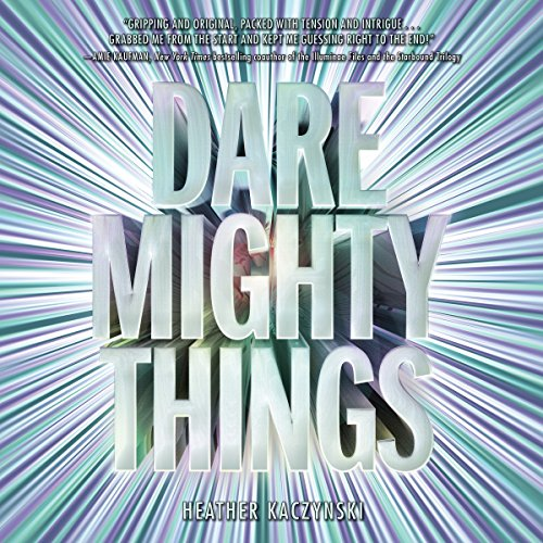 Dare Mighty Things audiobook cover art