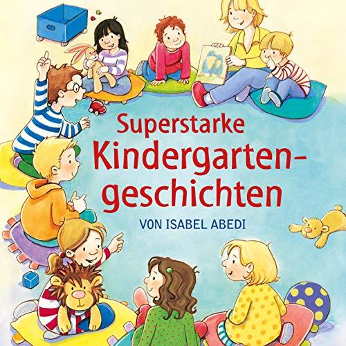 Superstarke Kindergartengeschichten Titelbild