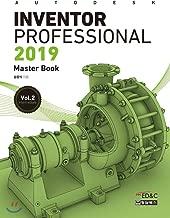 Autodesk Inventor Professional Autodesk Inventor Professional 2019 Autodesk Inventor Professional Autodesk Inventor Professional 2019 Vol.2 (Korean Edition)
