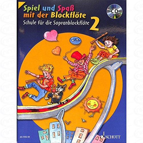 Spiel und Spass mit der Blockfloete 2 - arrangiert für Sopranblockflöte - mit CD [Noten/Sheetmusic] Komponist : ENGEL GERHARD
