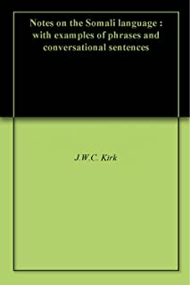 Notes on the Somali language : with examples of phrases and conversational sentences