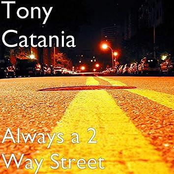 Always a 2 Way Street - Remastered