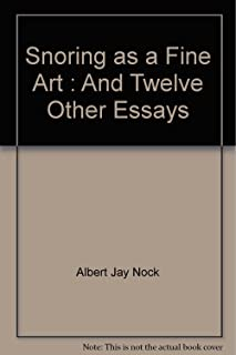 Snoring as a Fine Art : And Twelve Other Essays