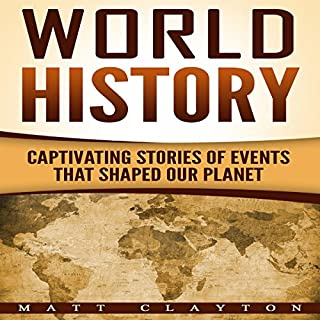 World History: Captivating Stories of Events That Shaped Our Planet audiobook cover art