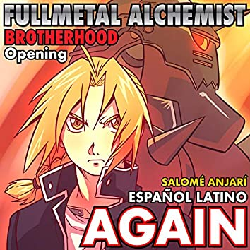 Again (Fullmetal Alchemist Opening Español Latino)