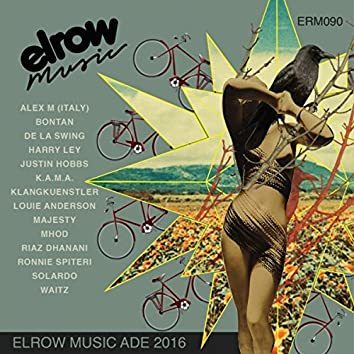 Elrow Music ADE 2016