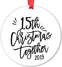 15th Christmas Together Ornament Dated 2019 Couple Marriage Milestone Keepsake 15 Years Wedding Anniversary Gift Idea Mr & Mrs Modern Calligraphy 3