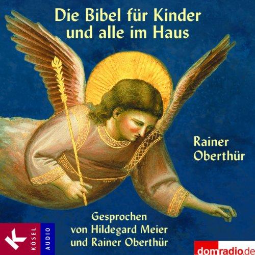 Die Bibel für Kinder und alle im Haus audiobook cover art