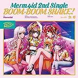 BOOM-BOOM SHAKE! / Merm4id