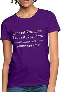 Let's Eat Grandma Commas Save Lives Funny Grammar Women's T-Shirt