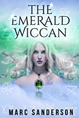 The Emerald Wiccan Kindle Edition