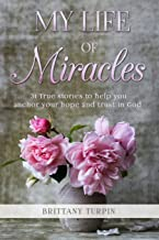 My Life Of Miracles