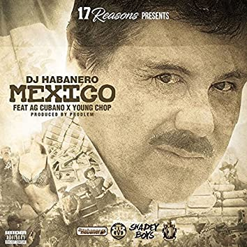 Mexico (feat. AG Cubano & Young Chop)