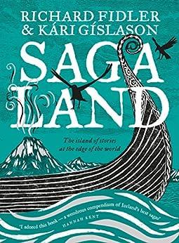Saga Land by [Richard Fidler, Kari Gislason]