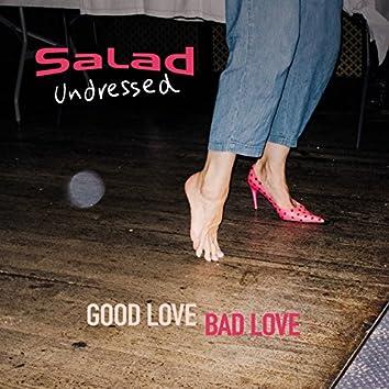 Good Love Bad Love