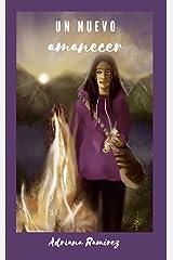 Un nuevo amanecer (Spanish Edition) Kindle Edition