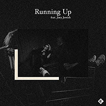 Running Up (feat. Joey Jewish)