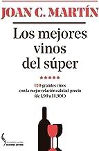 Los mejores vinos del súper: 120 grandes vinos con la mejor