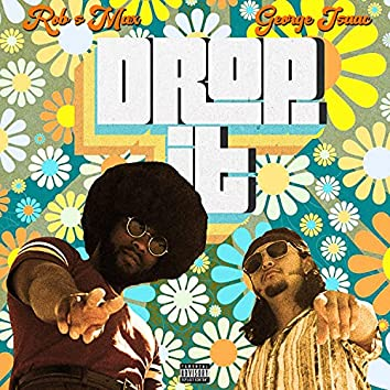Drop It (feat. George Isaac)